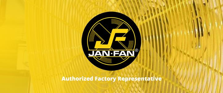 Jan Fan Authorized Factory Representative
